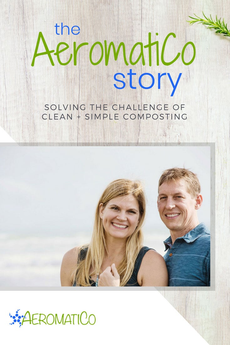 The AeromatiCo Story - how one couple solved the challenge of clean and simple composting